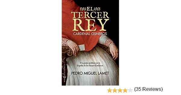 El tercer rey (Novela histórica) eBook: Lamet, Pedro Miguel: Amazon.es: Tienda Kindle