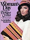 The Woman's day book of designer crochet