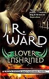 Lover Enshrined: Number 6 in series (Black Dagger Brotherhood)