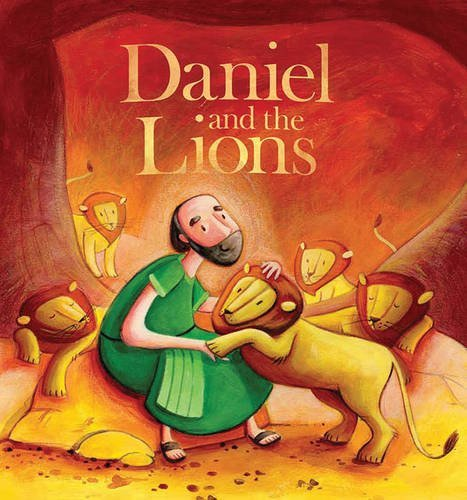 Daniel And Lion's Den (My First Bible Stories Old Testament: Daniel and the Lions by Katherine Sully)