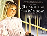 A Candle in the Window, Bell, Michele Ashman, 1591565707