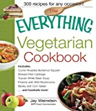 The Everything Vegetarian Cookbook, Jay Weinstein, 1580626408
