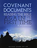 img - for Covenant Documents: Reading the Bible again for the First Time (Revised 2nd Edition) book / textbook / text book