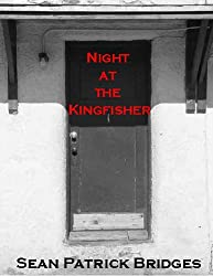 Night At The Kingfisher