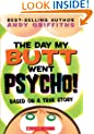 The Day My Butt Went Psycho (Andy Griffiths' Butt)