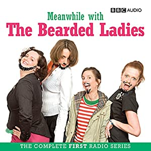 Meanwhile with the Bearded Ladies Radio/TV Program