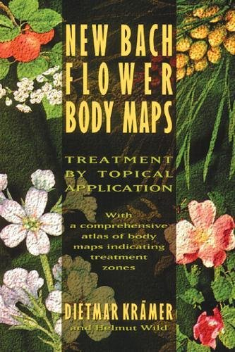 New Bach Flower Body Maps: Treatment by Topical Application