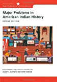 Major Problems in American Indian History 9780618068548