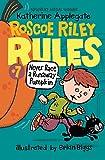 Never Race A Runaway Pumpkin (Turtleback School & Library Binding Edition) (Roscoe Riley Rules)