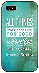 iPhone 5 / 5s Bible Verse - And we know that all things work together for good to those who love God - black plastic case / Verses, Inspirational and Motivational