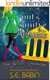 Out of Sanity Aphrodite (The Goddess Chronicles Book 7)