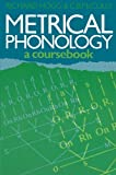 img - for Metrical Phonology: A Course Book book / textbook / text book