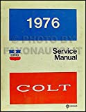1976 Dodge Colt Repair Shop Manual Original