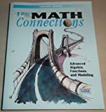 img - for Math Connections Advanced Algebra Functions and Modeling Teacher's Edition book / textbook / text book