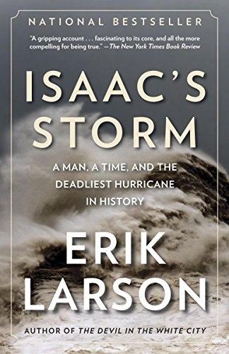 Isaac's Storm: A Man, a Time, and the Deadliest Hurricane in History cover