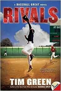 Rivals Baseball Great Tim Green 9780061626944 Amazon border=