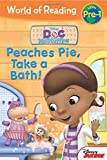 World of Reading: Doc McStuffins Peaches Pie, Take a Bath!: Level Pre-1