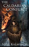 The Caldarian Conflict, Mike Kalmbach, 1466246812