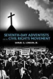 Seventh-day Adventists and the Civil Rights
