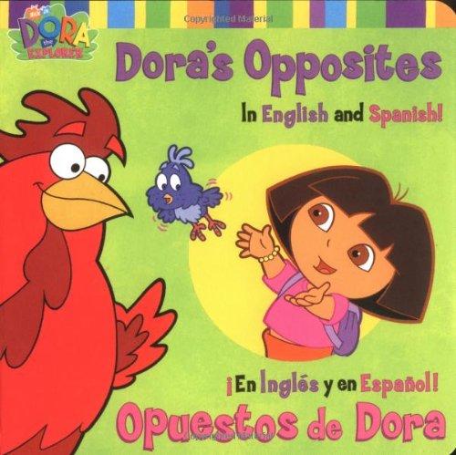 Download Dora's Opposites/Opuestos de Dora: In English and Spanish!/En Ingles y en Espanol! (Dora, 2) pdf