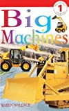 Big Machines, Karen Wallace, 0613243587