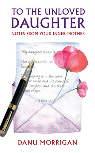Pdf Parenting To the Unloved Daughter: For all the unloved daughters