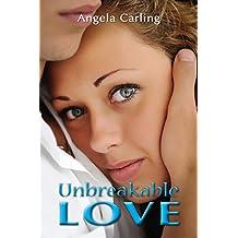 Unbreakable Love: A Guardian Angel Sweet Romance