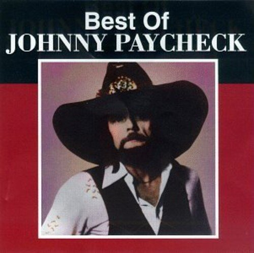 Johnny Paycheck Best Of Johnny Paycheck Amazoncom Music