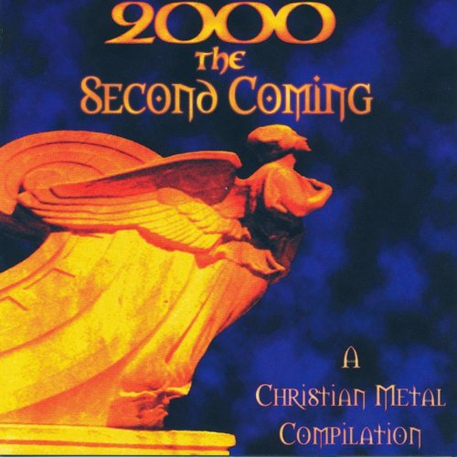 2000 The Second Coming: A Christian Metal Compilation