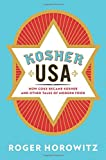 Kosher USA: How Coke Became Kosher and Other Tales