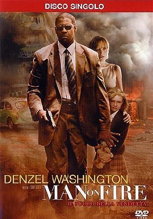 man on fire movie denzel washington