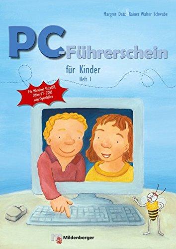 PC-Führerschein für Kinder: Schülerarbeitsheft, Heft 1