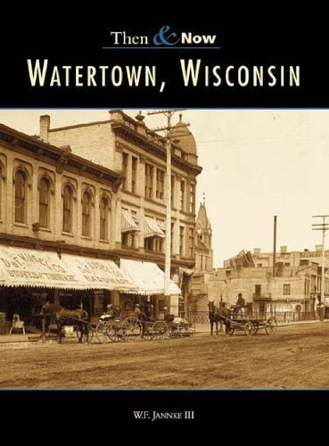 Download Watertown  Wisconsin    Then & Now   (WI)    (Then & Now) PDF