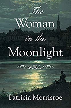 The Woman in the Moonlight: A Novel