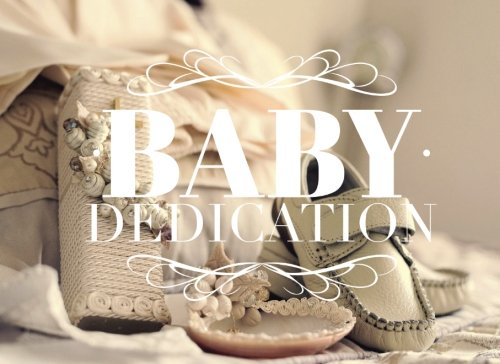 Baby Dedication: Guest Book | Message Book | Keepsake | Birthdays | 50 Blank Pages With Pattern Border | Use At Christenings, Baptisms, Naming ... | 8.25