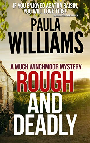 Rough And Deadly (A Much Winchmoor Mystery Book 2) by [Williams, Paula]