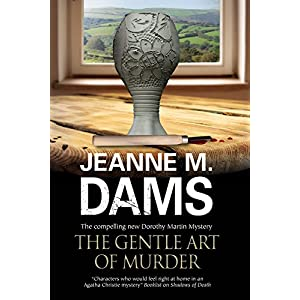 The Gentle Art of Murder: Dorothy Martin Investigates (A Dorothy Martin Mystery)