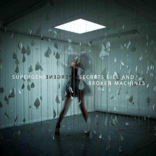 Secrets Lies And Broken Machines by Supergene