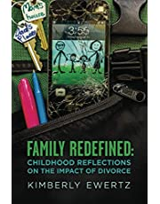 Family Redefined: Childhood Reflections on the Impact of Divorce