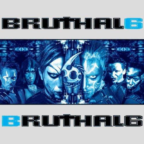 Bruthal 6 [Explicit]