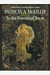 In The Forests Of Serre (Mckillip, Patricia a) Kindle Edition