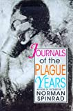 Journals of the Plague Years, Norman Spinrad, 0553373994