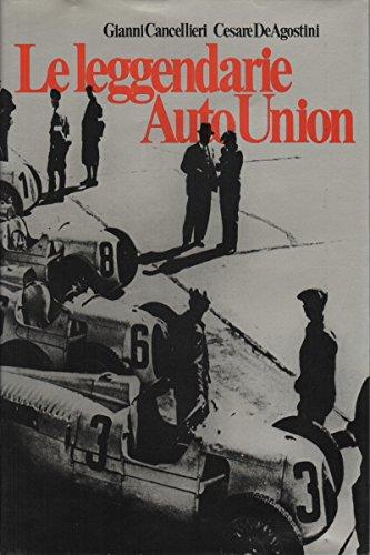 Auto Union - Le leggendarie Auto Union