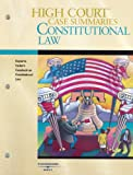High Court Case Summaries on Constitutional Law, Farber, 0314160574
