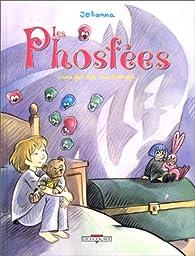 Les Phosfées, tome 1 : Nana fait des cauchemars par Johanna Schipper