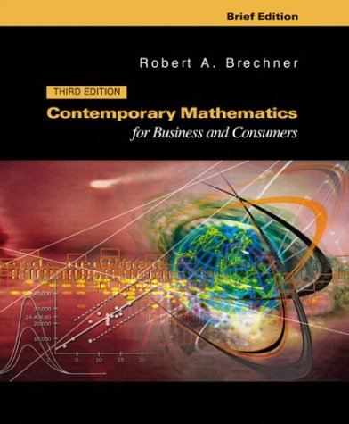 Contemporary Mathematics for Businesses and Consumers, Brief