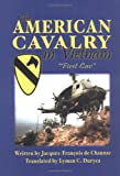 The American Cavalry in Vietnam, Jacques Francois de Chaunac, 1563118904