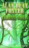 Drowning World, Alan Dean Foster, 0345450361
