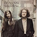 Strong In The Sun /  Tir Na Nog