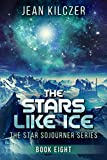The Stars Like Ice (The Star Sojourner Series Book 8)